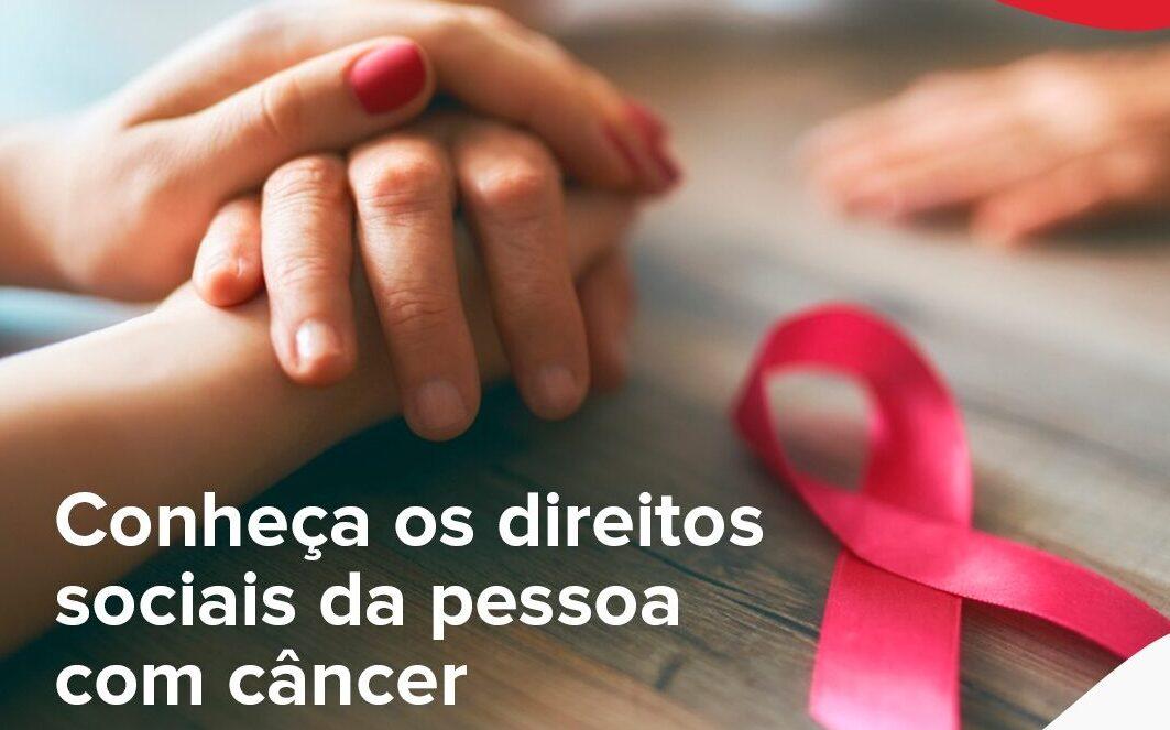 Conheça os direitos sociais do paciente com câncer